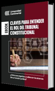 Claves para entender el rol del Tribunal Constitucional